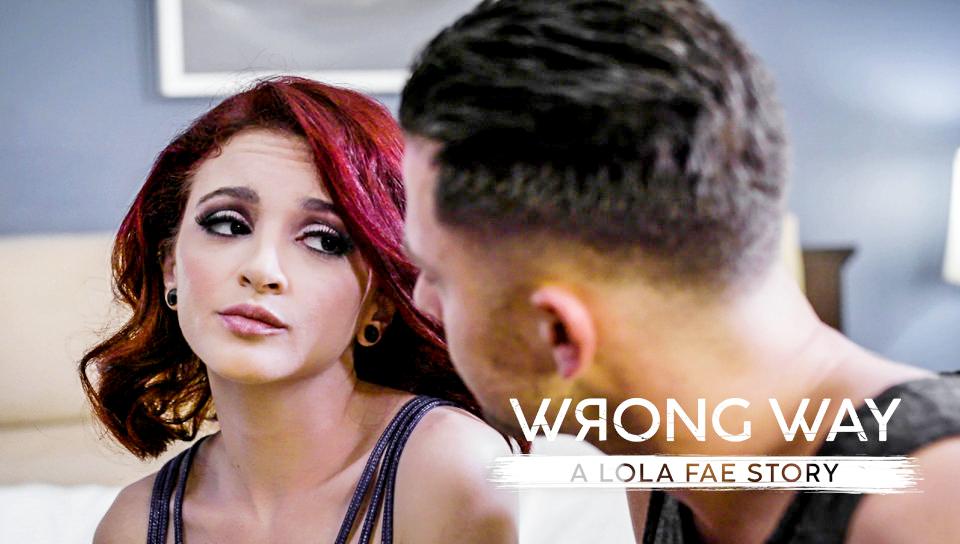 Lola Fae – Wrong Way: A Lola Fae Story – 07/23/19
